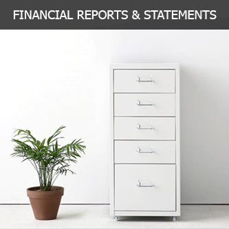 FINANCIAL REPORTS AND STATEMENTS
